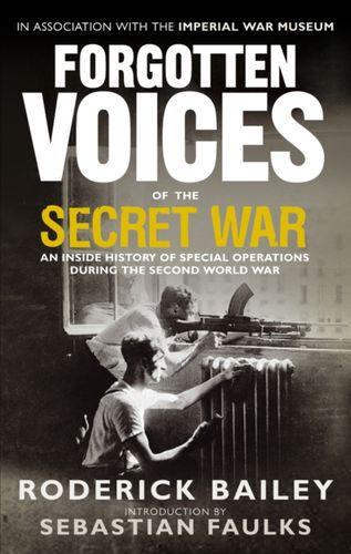 9780091918514 Forgotten Voices of the Secret War