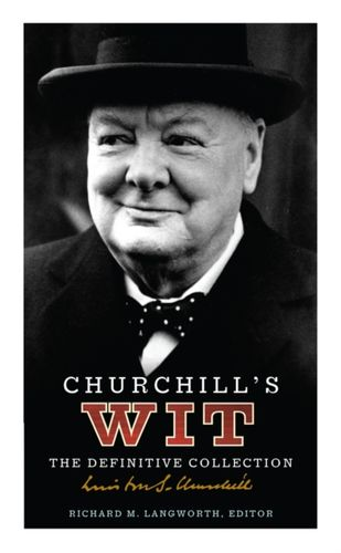 9780091918552 Churchill's Wit