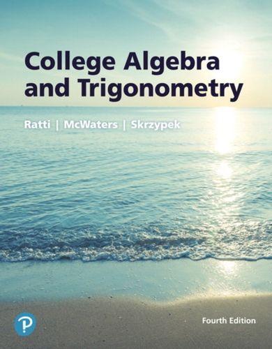 9780134696478 College Algebra and Trigonometry