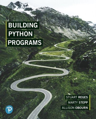 9780135205983 Building Python Programs