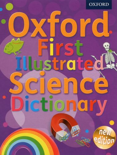 9780192733542 Oxford First Illustrated Science Dictionary