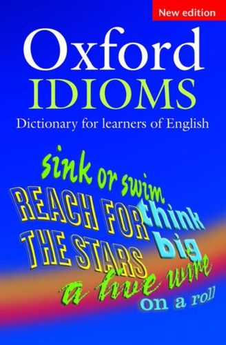 9780194317238 Oxford Idioms Dictionary for learners of English