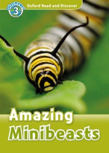 9780194643795 Oxford Read and Discover: Level 3: Amazing Minibeasts