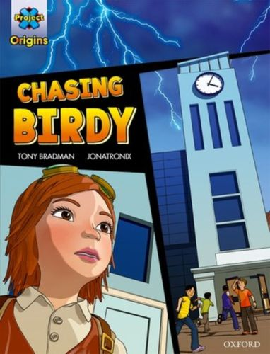 9780198367420 Project X Origins Graphic Texts: Grey Book Band, Oxford Level 14: Chasing Birdy