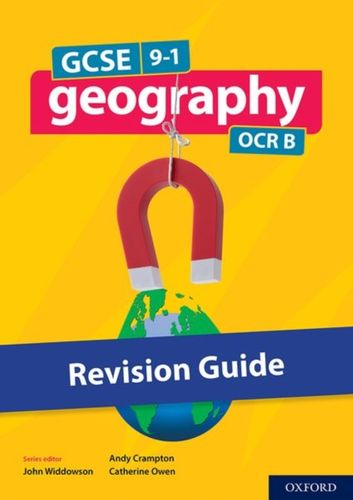 9780198436133 GCSE 9-1 Geography OCR B: GCSE: GCSE 9-1 Geography OCR B Revision Guide