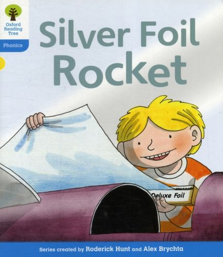 9780198485223 Oxford Reading Tree: Level 3: Floppy's Phonics Fiction: The Silver Foil Rocket