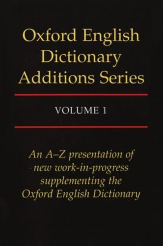 9780198612926 Oxford English Dictionary Additions Series: Volume 1
