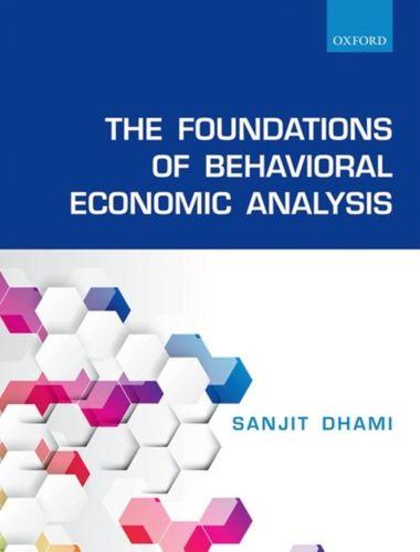 9780198715535 Foundations of Behavioral Economic Analysis