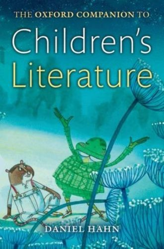 9780198715542 Oxford Companion to Children's Literature