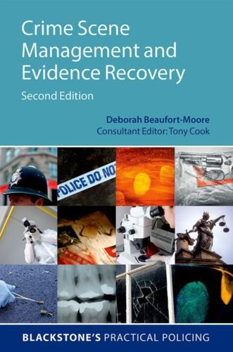 9780198724377 Crime Scene Management and Evidence Recovery