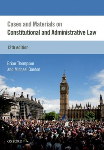 9780198767732 Cases & Materials on Constitutional & Administrative Law