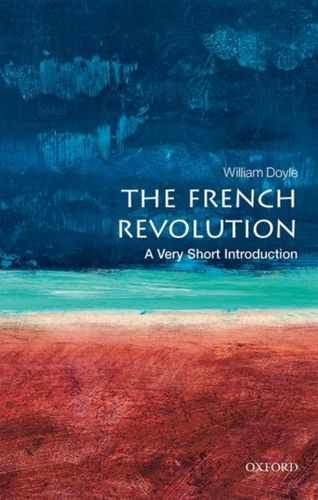 9780198840077 French Revolution: A Very Short Introduction