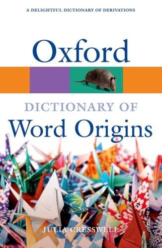 9780199547937 Oxford Dictionary of Word Origins