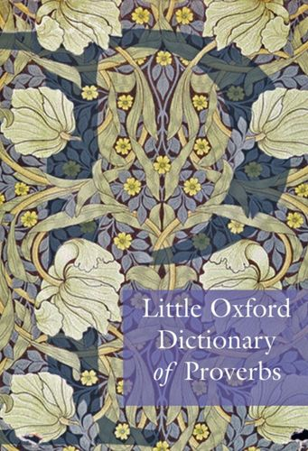 9780199568024 Little Oxford Dictionary of Proverbs