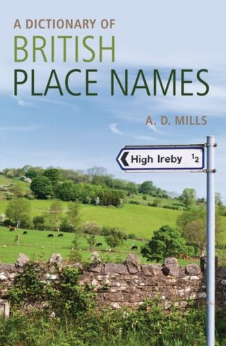 9780199609086 Dictionary of British Place-Names