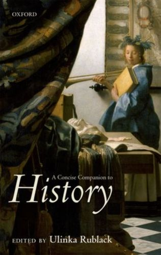 9780199660308 Concise Companion to History