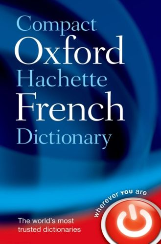 9780199663118 Compact Oxford-Hachette French Dictionary