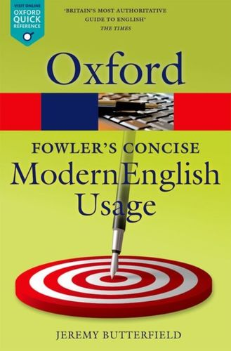 9780199666317 Fowler's Concise Dictionary of Modern English Usage