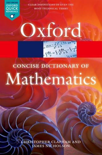 9780199679591 Concise Oxford Dictionary of Mathematics