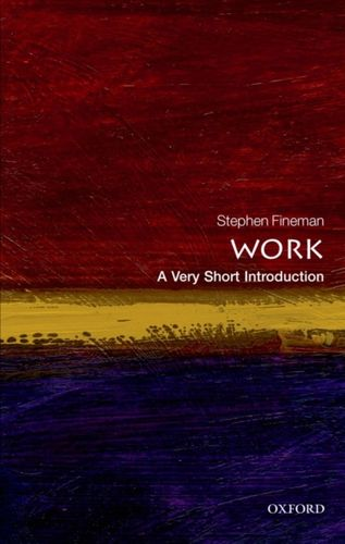 9780199699360 Work: A Very Short Introduction