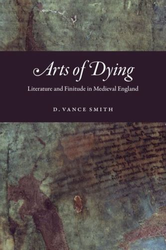9780226640853 Arts of Dying