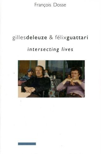 9780231145619 Gilles Deleuze and Felix Guattari
