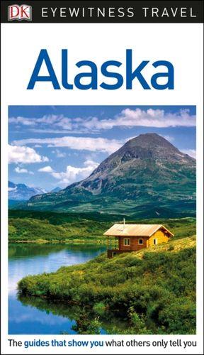 9780241277812 DK Eyewitness Alaska