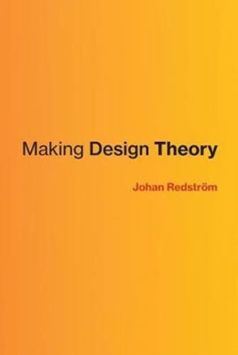 9780262036658 Making Design Theory