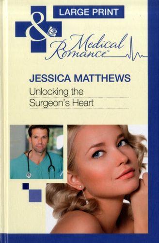 9780263224917 Unlocking The Surgeon's Heart