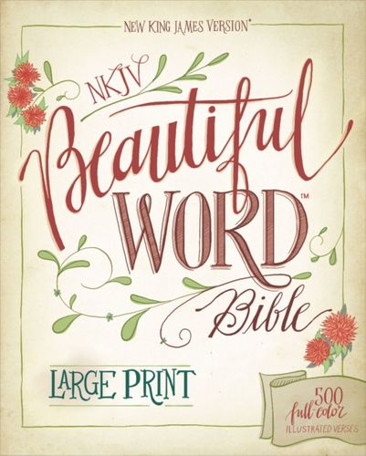 9780310446088 NKJV, Beautiful Word Bible, Large Print, Leathersoft, Teal, Red Letter Edition