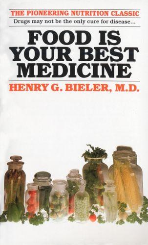 9780345351838 Food Is Your Best Medicine