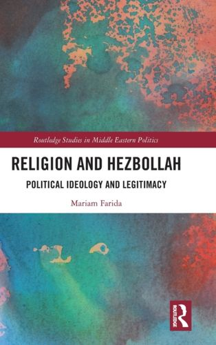 9780367225483 Religion and Hezbollah