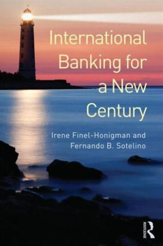 9780415681339 International Banking for a New Century