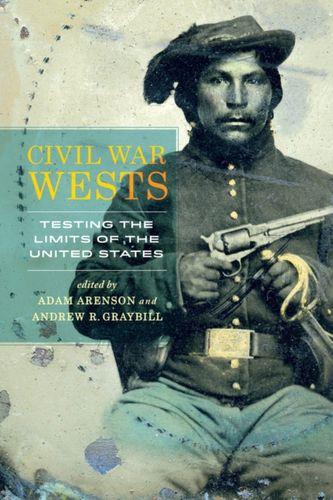 9780520283794 Civil War Wests