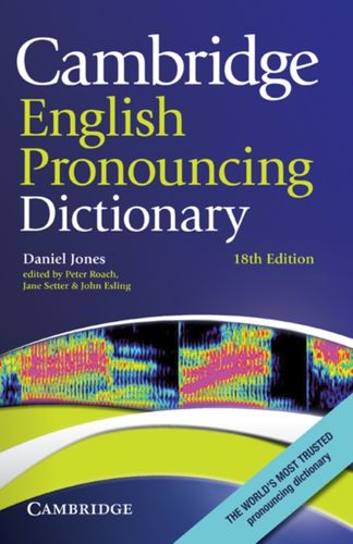 9780521765756 Cambridge English Pronouncing Dictionary