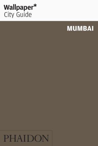 9780714869582 Wallpaper* City Guide Mumbai 2015