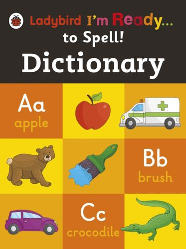 9780723295495 Dictionary: Ladybird I'm Ready to Spell