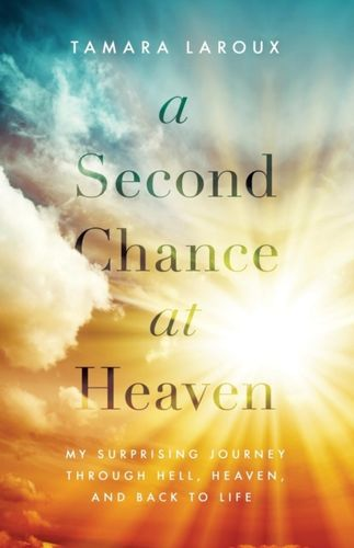 9780785217015 Second Chance at Heaven