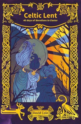 9780857466372 Celtic Lent