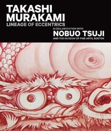 9780878468492 Takashi Murakami: Lineage of Eccentrics