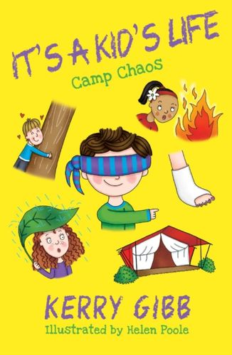 9780993493744 It's A Kid's Life - Camp Chaos