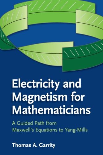 9781107435162 Electricity and Magnetism for Mathematicians