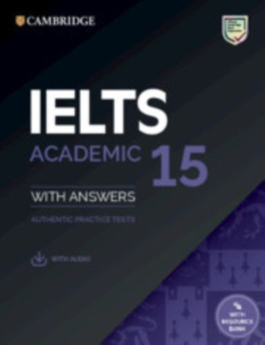 9781108781619 IELTS 15 Academic Student's Book with Answers with Audio with Resource Bank
