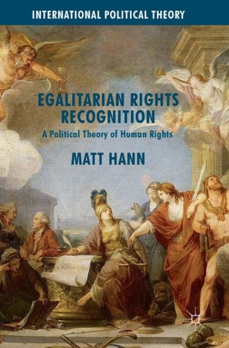 9781137595966 Egalitarian Rights Recognition