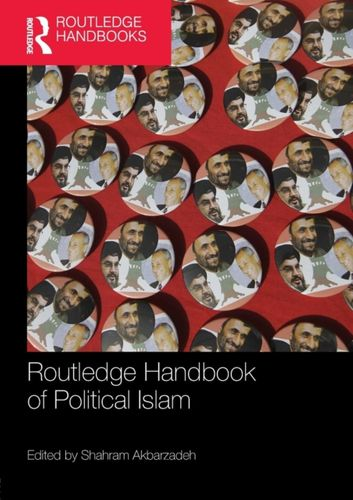 9781138577824 Routledge Handbook of Political Islam