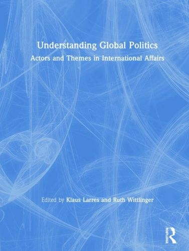 9781138682276 Understanding Global Politics
