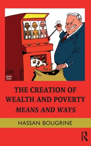 9781138816756 Creation of Wealth and Poverty
