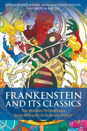 9781350054875 Frankenstein and Its Classics