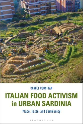 9781350170070 Italian Food Activism in Urban Sardinia
