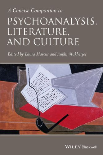 9781405188609 Concise Companion to Psychoanalysis, Literature, and Culture